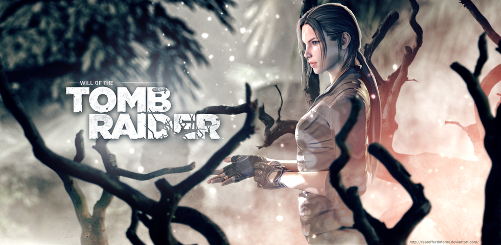 Will of the Tomb Raider by FearEffectInferno