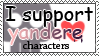 I support yandere