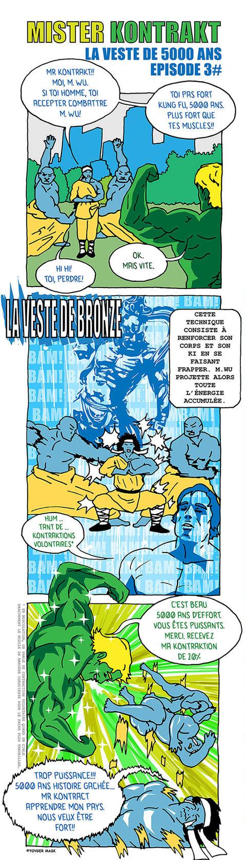 Mr KONTRAKT: EPISODE 3# La veste de 5000 ans by ToygerMask