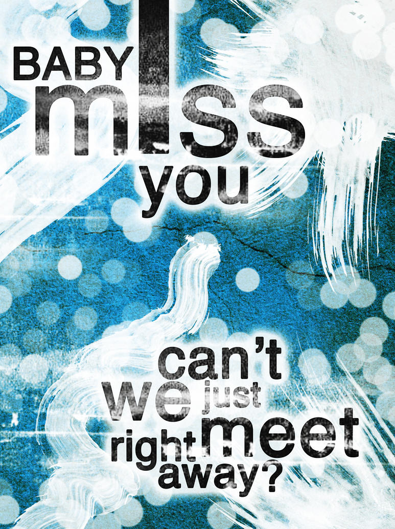miss you by tahnee r I Love Typo #8: My Illicit Love for Typography and Text Art