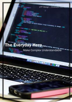 Everyday hero make complex understandable