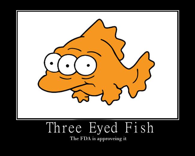 Three Eyed Fish