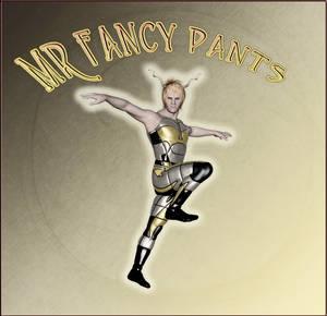 Mr. Fancy Pants