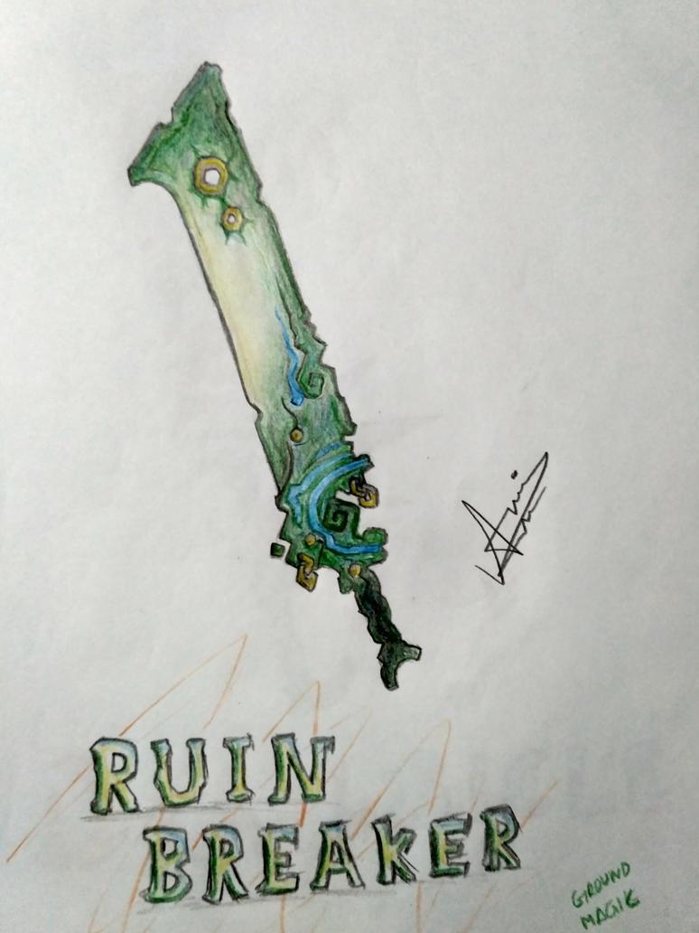 Ruin Breaker by Alfoxer2000