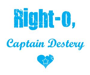 Right-o, Captain Destery by TookaChan