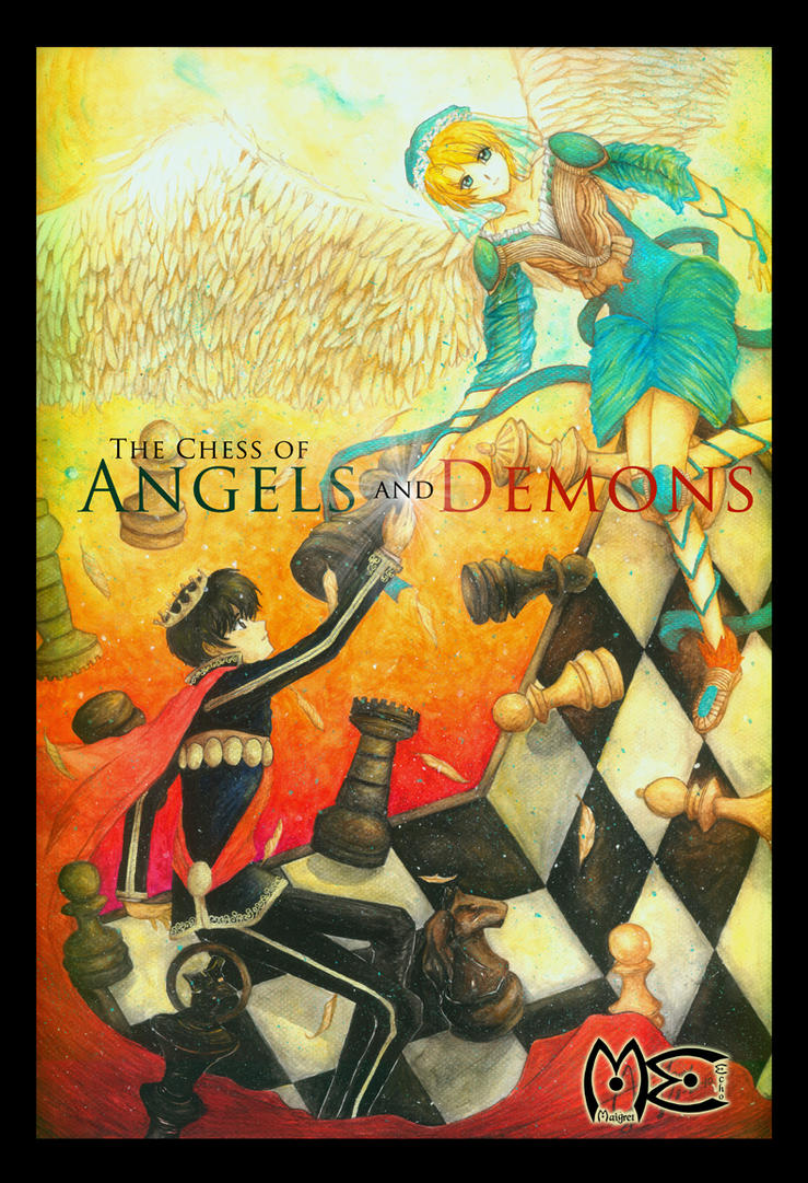 The Chess of Angels and Demons by MaigretEcho17