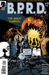 B.P.R.D.: The Great Pumpkin