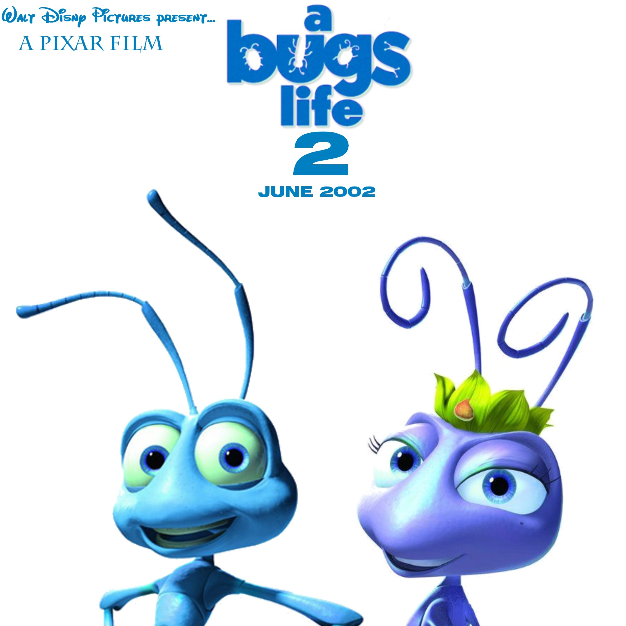 A Bugs Life 2 2002 Teaser Poster Fan Made By Kadeklodt On Deviantart