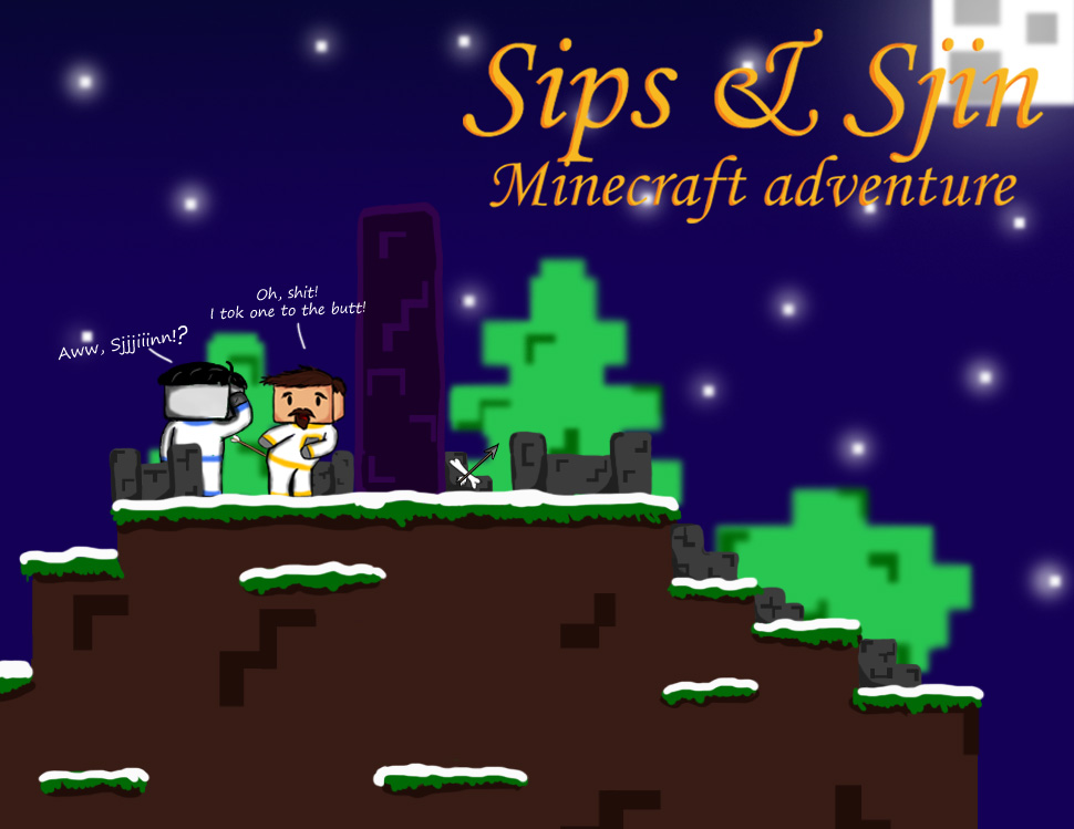 sips and sjin minecraft adventure by CaptainFancyFuzzSips Minecraft