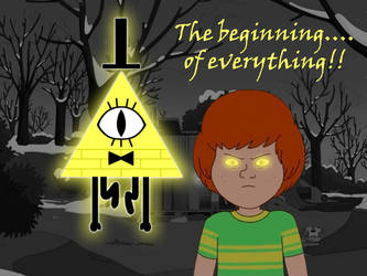 Bill and Cipher - The Beginning.... of Everything!
