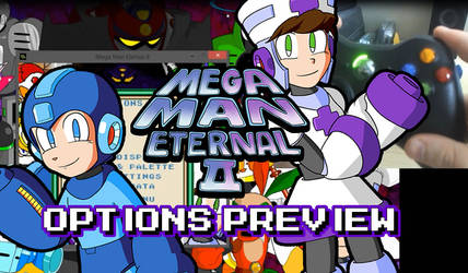 Mega Man Eternal II - Options Preview (Video) by DiscreteComputation