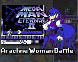 Mega Man Eternal II - Arachne Woman Battle (VIDEO) by DiscreteComputation