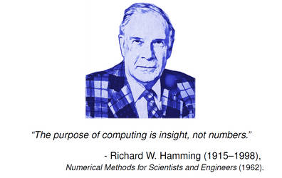 Richard Hamming (opening slide,PhD public lecture) by DiscreteComputation