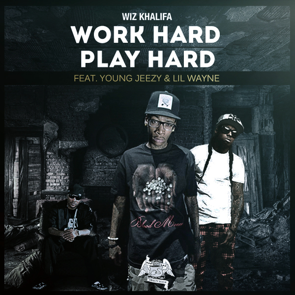 wiz khalifa work hard play hard remix