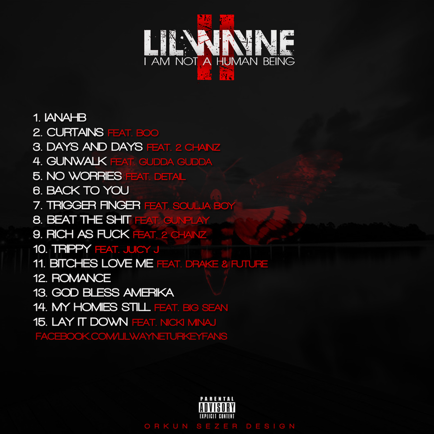 Lil Wayne I Am Not A Human Being Ii Tracklist By