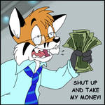 Shut Up and Take My Money - Commission