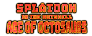 Splatoon in the Nutshell: Age of Octosaurs - Logo