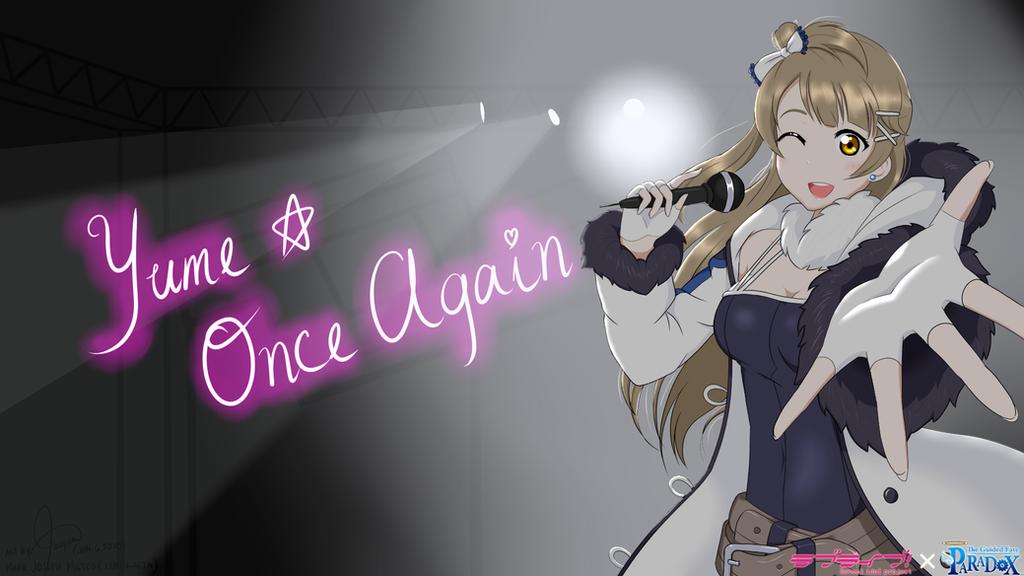 ~Yume, Once Again~ by Xenogaeia