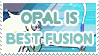Opal is Best Fusion - Stamp by AlphaChap