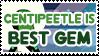 Centipeetle is Best Gem - Stamp by AlphaChap