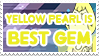 Yellow Pearl is Best Gem - Stamp by AlphaChap