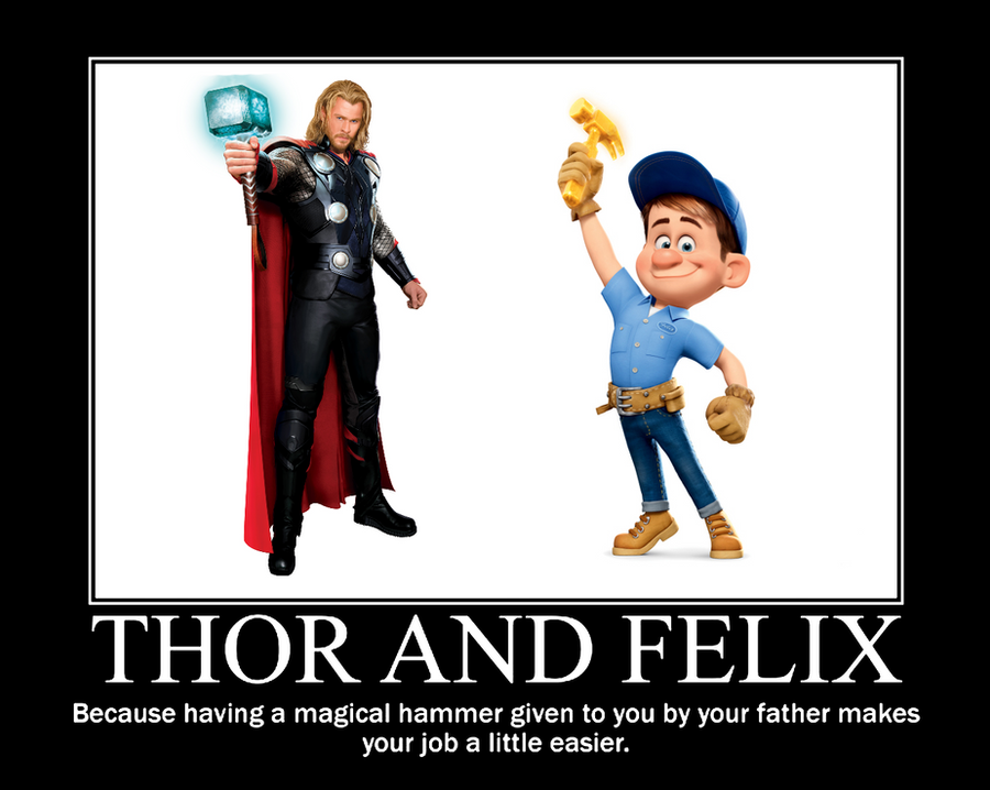 Thor and Felix - Demotivational by They-Are-Not-Stars