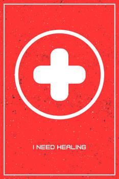 Overwatch - I Need Healing