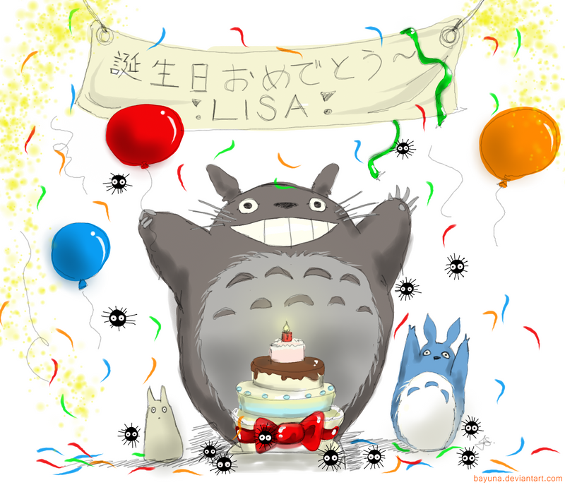 Happy Birthday Lisa by Bayuna on DeviantArt – Totoro Birthday Card