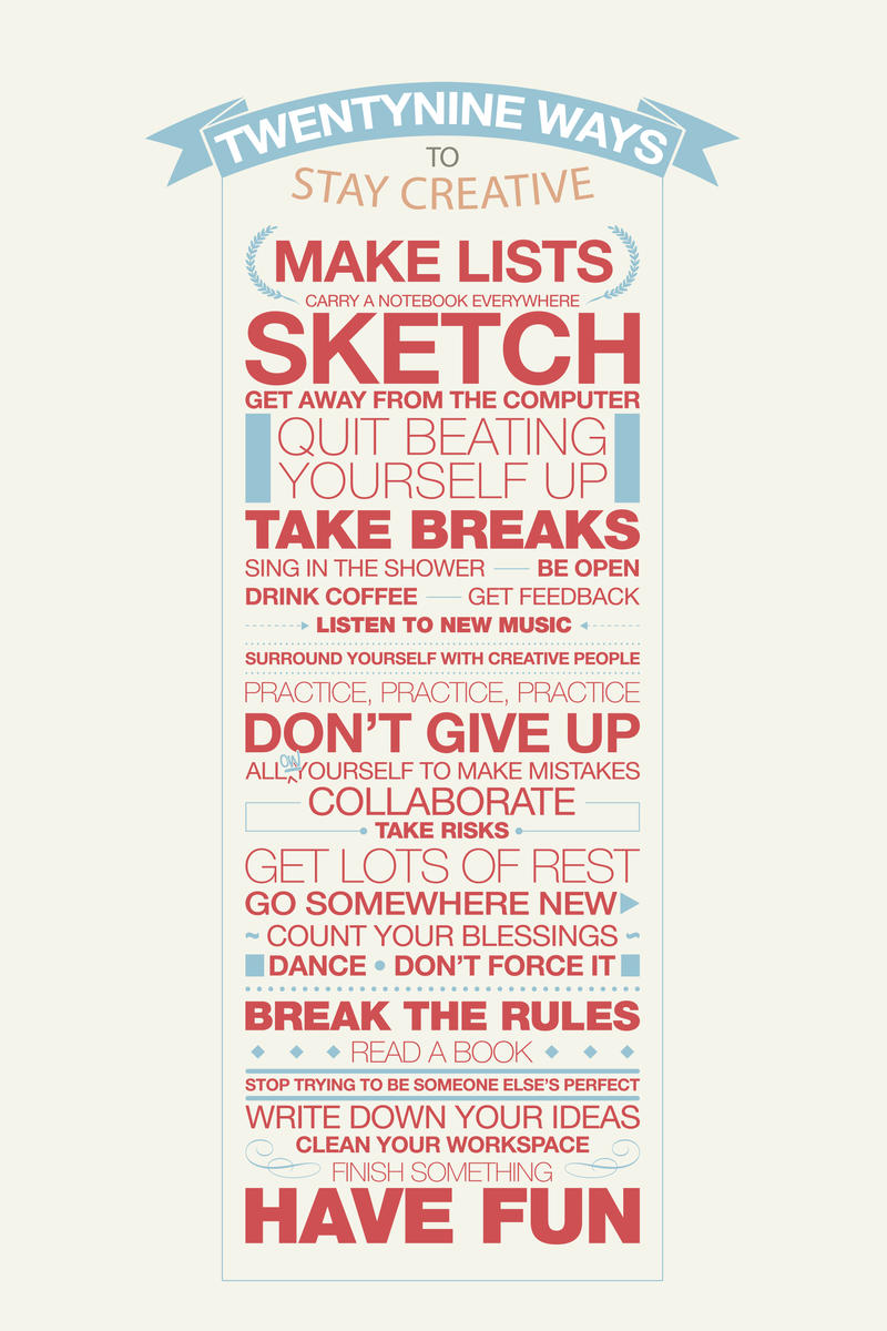 29 Ways to Stay Creative by eddidit
