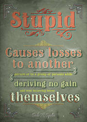Third Law of Human Stupidity