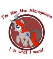 Mic da Microphone follows no rules by Rabbitasaur