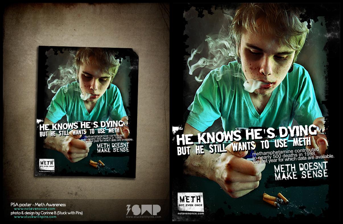 PSA Poster - Meth Awareness by stuckwithpins