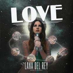 LOVE - LANA DEL REY FAN COVER by roisadiaz