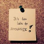 too late ...