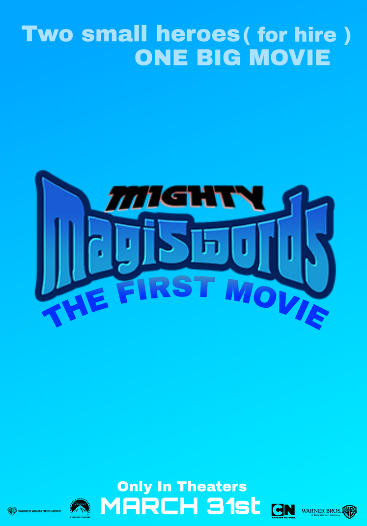 Mighty Migiswords The First Movie - Teaser Poster by JoshInkling1999