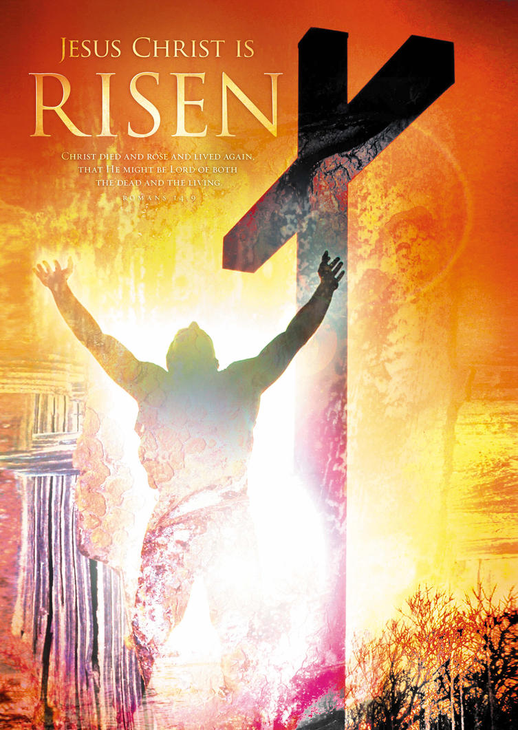 JESUS CHRIST IS RISEN Christian religious posters by davidsorensen ...