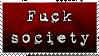 Fuck Society by 3wyl