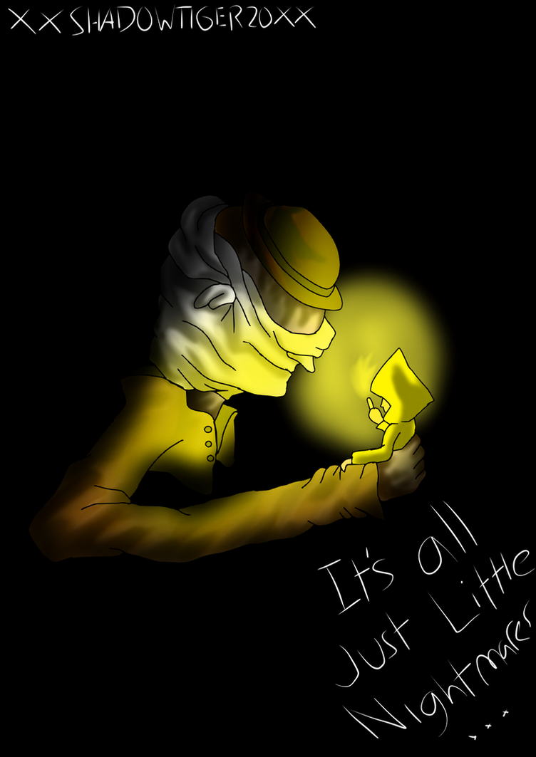 It's all just Little Nightmares... by xXShadowTiger20Xx