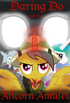 Daring Do and the Alicorn Amulet Cover