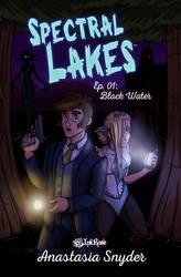 Spectral Lakes: Book 1-- Coming Soon... by InkRose98
