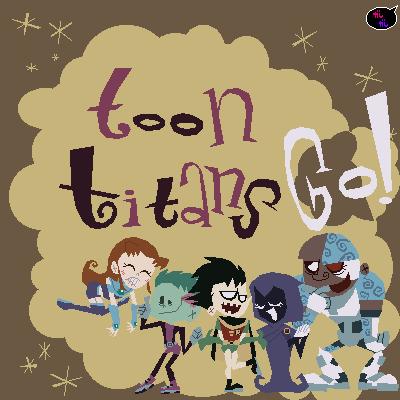 Toon Titans Go by Gashi-gashi