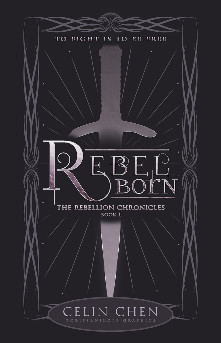 Rebel Born -- Contest Entry by TorissaNikole