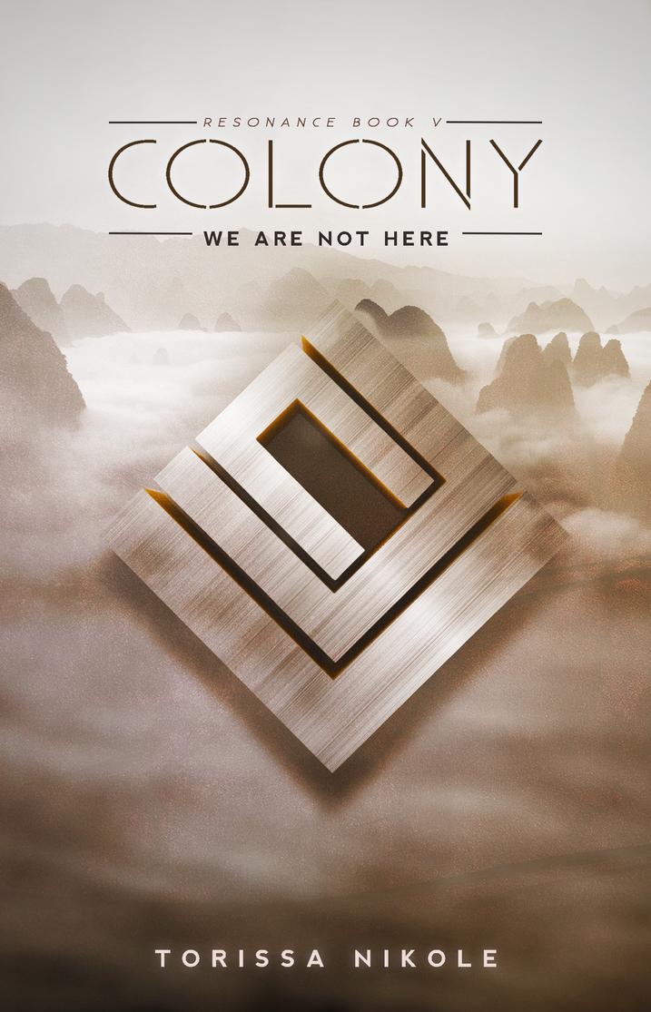 Colony - Resonance #5 by TorissaNikole