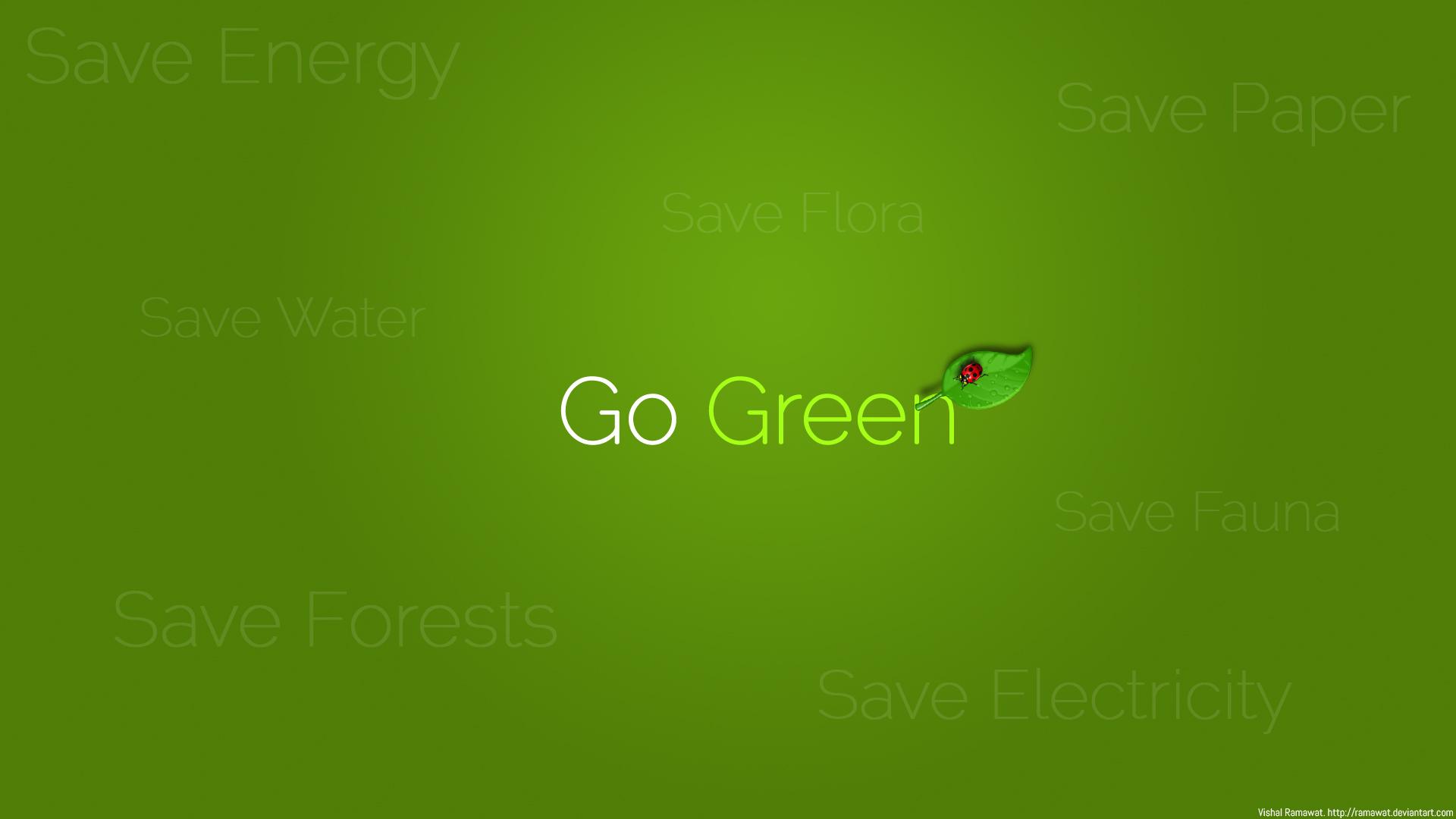 Go-Green adalah suatu gerakan yang bertujuan melestarikan dan menciptakan suasana lingkungan ...