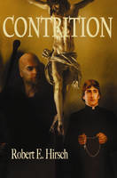 Contrition by Robert Hirsch by CJLoiacono