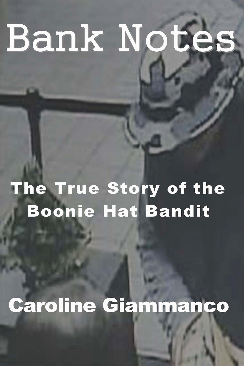 Bank Notes: The True Story of the Boonie Hat Bandi