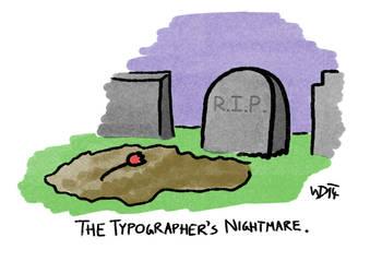 The typographer's nightmare