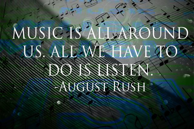 August Rush Quotes. QuotesGram