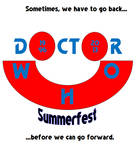 Doctor Who Summerfest 2013 Edition