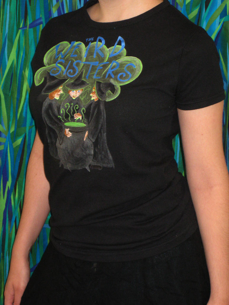 Weird Sisters T-Shirt by mayonnaisejane